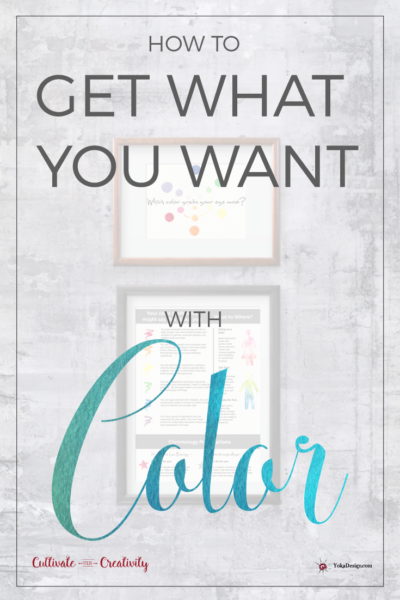 How to Get What You Want with Color